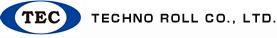 TECHNO ROLL CO.,LTD